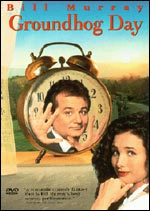 Bill Murray starred in Groundhog Day.